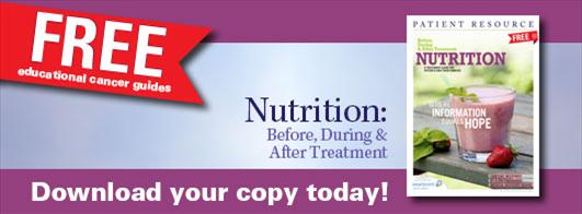 Nutrition: Before, During & After Treatment