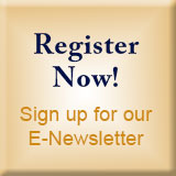 Register Now! Sign Up For Our Free E-Newletter!